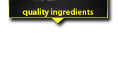 Quality Ingredients